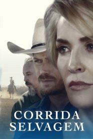 Corrida Selvagem – Filme 2017