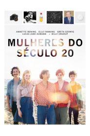 Mulheres do Século 20 – Filme 2016