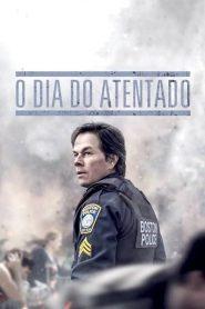 O Dia do Atentado – Filme 2016