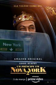 Um Príncipe em Nova York 2 – Filme 2021