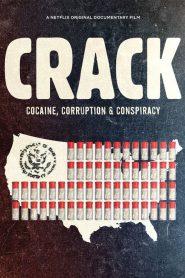Crack: Cocaína, Corrupção e Conspiração – Filme 2021