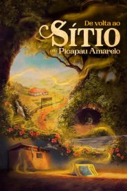 De Volta ao Sítio do Picapau Amarelo – Filme 2022