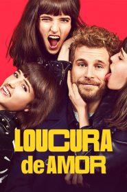 Loucura de Amor – Filme 2021