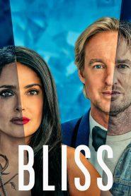 Bliss: Em Busca da Felicidade – Filme 2021