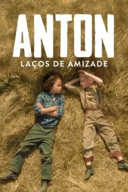Anton: Laços de Amizade – Filme 2021