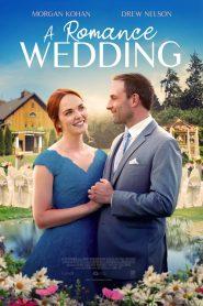 A Romance Wedding – Filme 2021