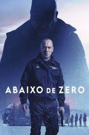 Abaixo de Zero – Filme 2021