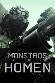 Monstros do Homem – Filme 2020