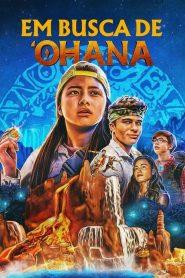 Em busca de 'Ohana – Filme 2021