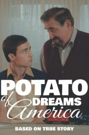 Potato Dreams of America – Filme 2021