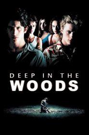 Promenons-nous dans les bois – Filme 2000