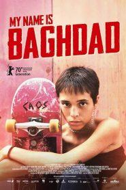 Meu nome é Bagdá – Filme 2021