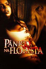 Pânico na Floresta – Filme 2003