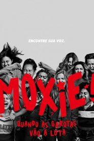 Moxie: Quando as Garotas Vão À Luta – Filme 2021