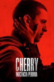 Cherry – Inocência Perdida – Filme 2021