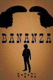 Bananza – Filme 2021
