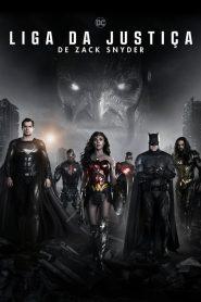 Liga da Justiça de Zack Snyder – Filme 2021