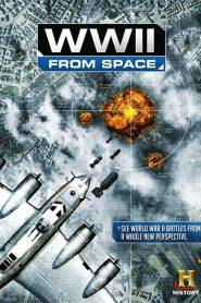 A Segunda Guerra Mundial Vista do Espaço – Filme 2012