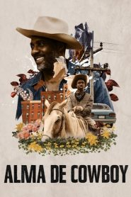 Alma de Cowboy – Filme 2020
