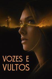Vozes e Vultos – Filme 2021