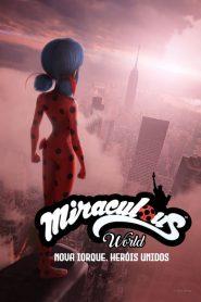 Miraculous World: Nova Iorque, Heróis Unidos – Filme 2020