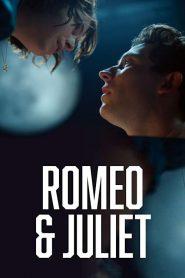 Romeo & Juliet – Filme 2021