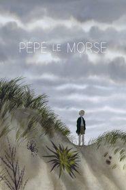 Pepe, a Morsa – Filme 2021