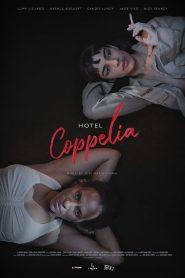 Hotel Coppelia – Filme 2021