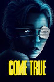Come True – Filme 2021