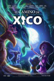 Xico, O Cachorro Mágico – Filme 2020