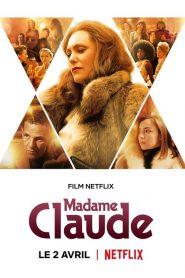 Os Segredos de Madame Claude – Filme 2021