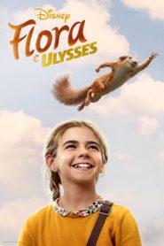 Flora e Ulysses – Filme 2021