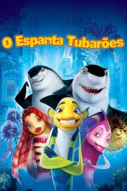 O Espanta Tubarões – Filme 2004