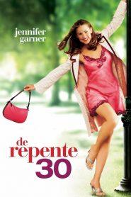 De Repente 30 – Filme 2004