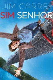 Sim Senhor – Filme 2008