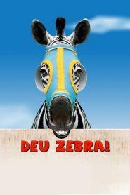 Deu Zebra! – Filme 2005