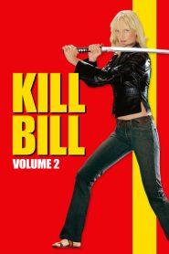 Kill Bill: Volume 2 – Filme 2004