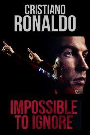 Cristiano Ronaldo: Impossible to Ignore – Filme 2021