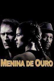Menina de Ouro – Filme 2004