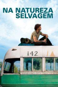 Na Natureza Selvagem – Filme 2007