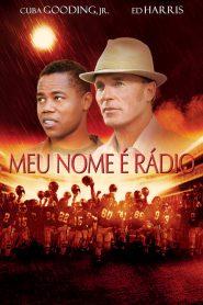 Meu Nome é Radio – Filme 2003