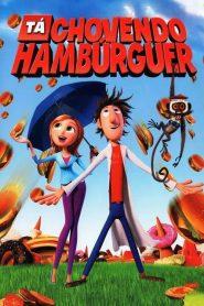 Tá Chovendo Hambúrguer – Filme 2009