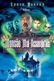 Mansão Mal-Assombrada – Filme 2003