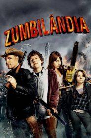 Zumbilândia – Filme 2009