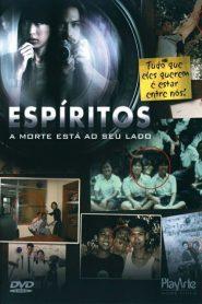 Espíritos: A Morte Esta Ao Seu Lado – Filme 2004