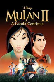 Mulan 2: A Lenda Continua – Filme 2004