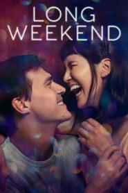 Um Fim de Semana Prolongado – Filme 2021