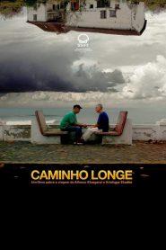 Caminho Longe – Filme 2021