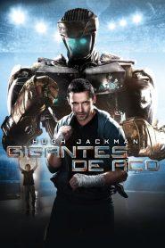 Gigantes de Aço – Filme 2011
