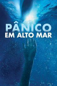 Pânico em Alto Mar – Filme 2006